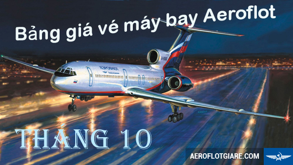 bang-gia-ve-may-bay-aeroflot-thang-10-30-09-2015