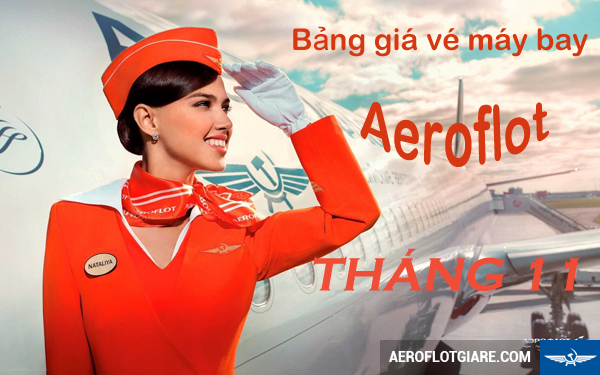 bang-gia-ve-may-bay-aeroflot-thang-11-07-10-2015