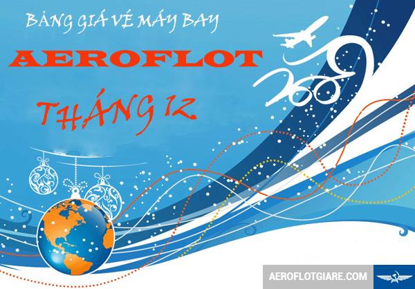 bang-gia-ve-may-bay-aeroflot-thang-12-10-12-2015